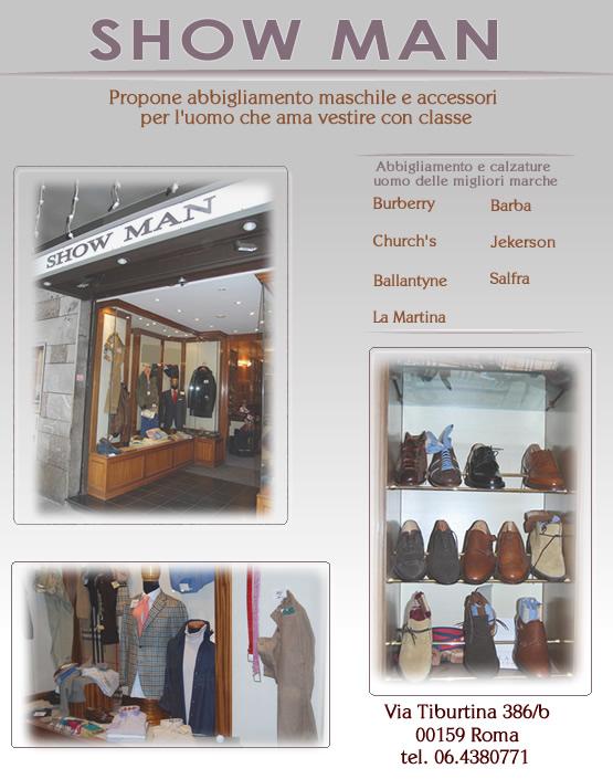 Show man abbigliamento e accessori uomo roma quartiere for Binacci arredamenti via tiburtina